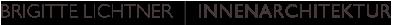 BRIGITTE LICHTNER | INNENARCHITEKTUR